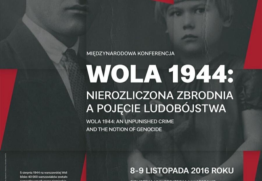 Bardzo pilna informacja o konferencji 8-9 X 2016: Wola 1944: nierozliczona zbrodnia | konferencja | dyskusja | pokaz nieznanych filmów
