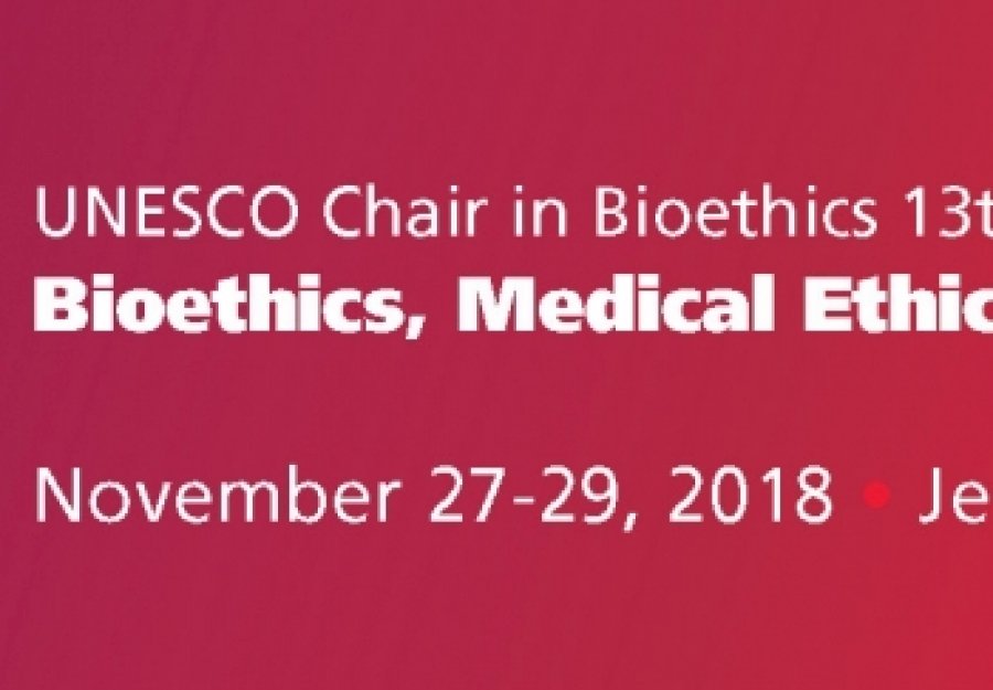 The 13th World Conference on Bioethics, Medical Ethics and Health Law